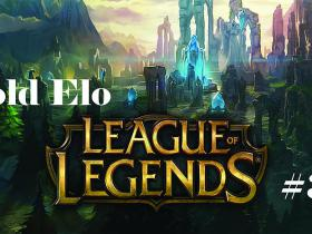 League Of Legends: Gold Elo #3