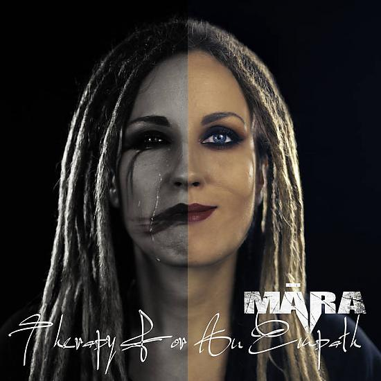 Māra ''THERAPY FOR AN EMPATH'' groove/death metāls no LV