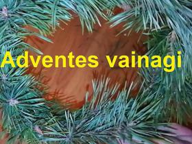 Adventes vainagi