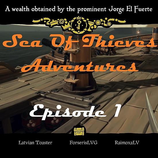 Sea Of Thieves: Episode 1