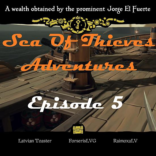 Sea Of Thieves: Episode 5