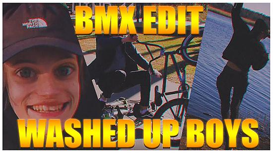 The Washed Up Boys (BMX EDIT)